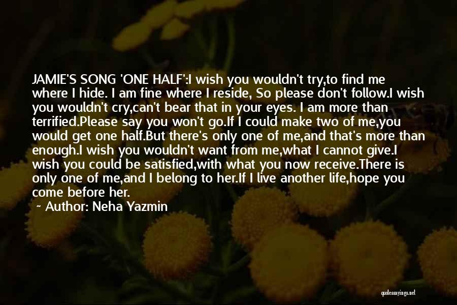 Don't Say I Love You Quotes By Neha Yazmin