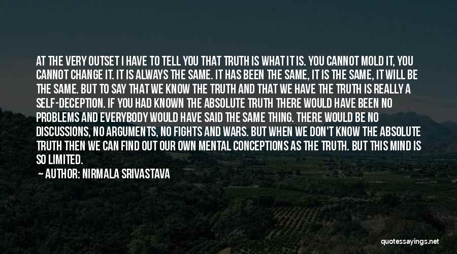 Don't Say I Love You Quotes By Nirmala Srivastava
