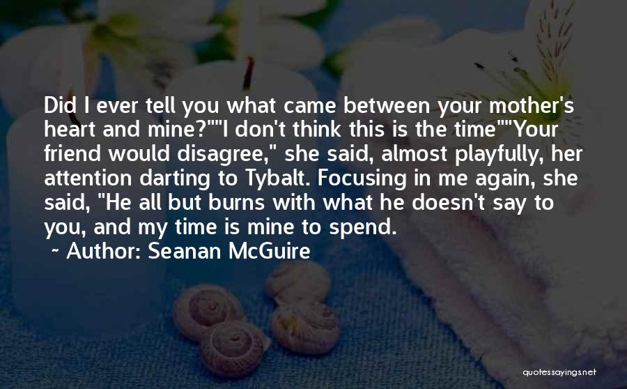 Don't Say I Love You Quotes By Seanan McGuire