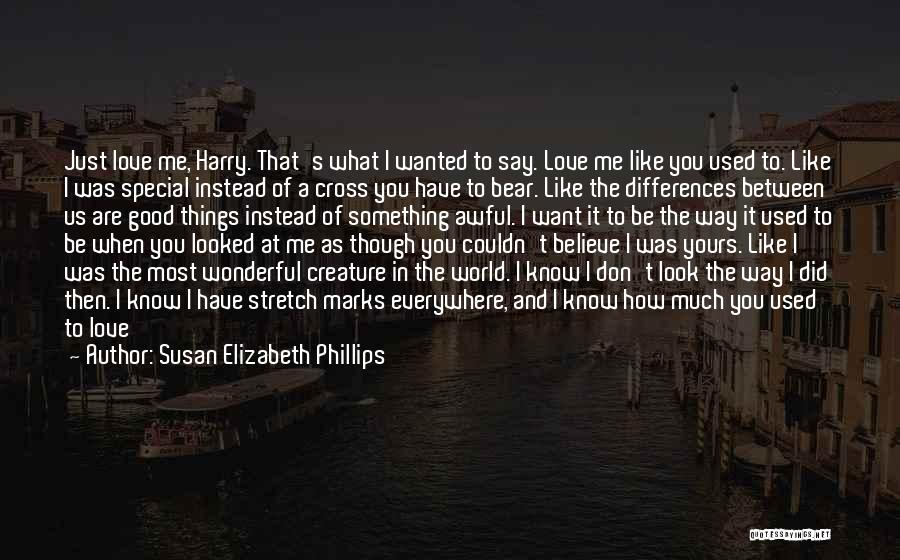 Don't Say I Love You Quotes By Susan Elizabeth Phillips