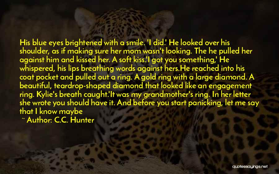 Don't Say You Love Me Quotes By C.C. Hunter