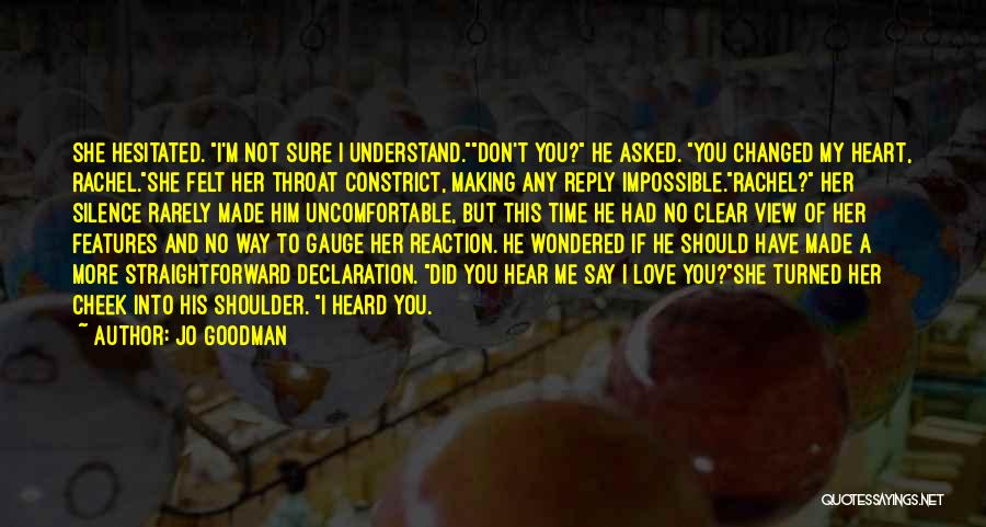 Don't Say You Love Me Quotes By Jo Goodman