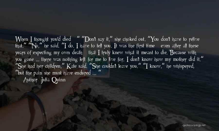 Don't Say You Love Me Quotes By Julia Quinn