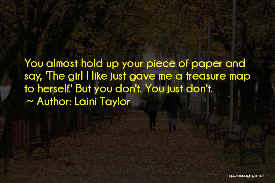 Don't Say You Love Me Quotes By Laini Taylor