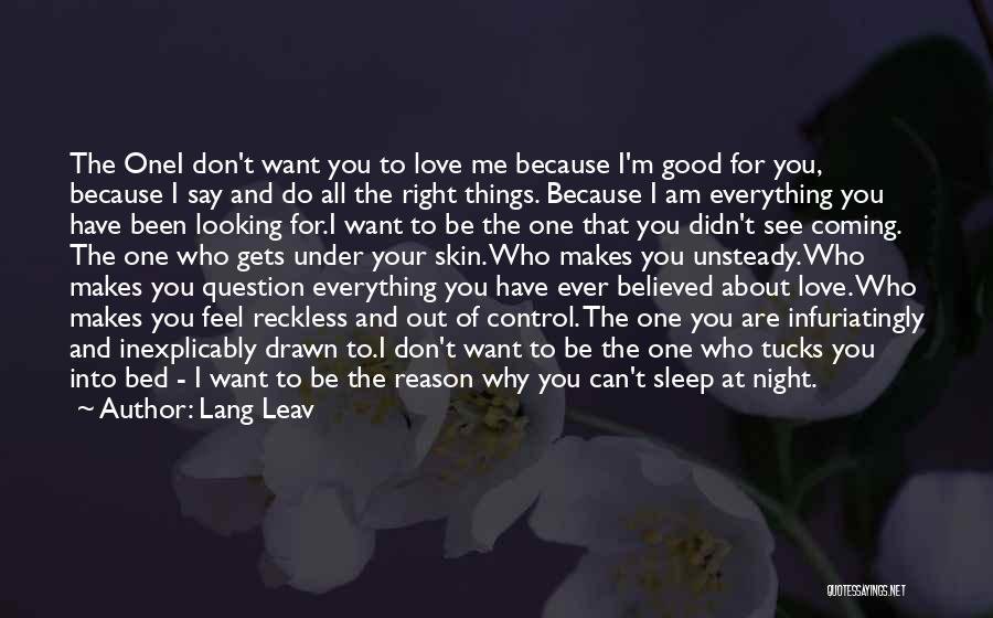 Don't Say You Love Me Quotes By Lang Leav