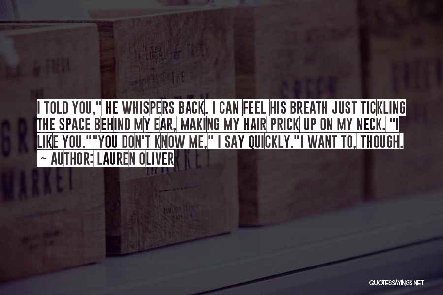 Don't Say You Love Me Quotes By Lauren Oliver