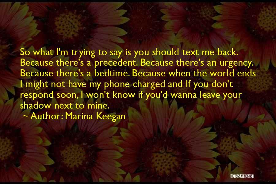 Don't Say You Love Me Quotes By Marina Keegan