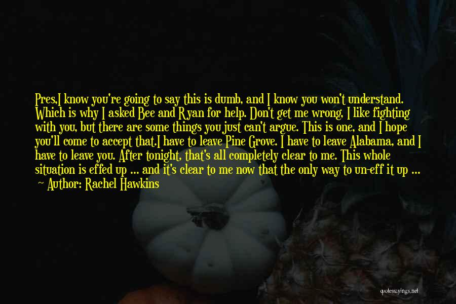 Don't Say You Love Me Quotes By Rachel Hawkins