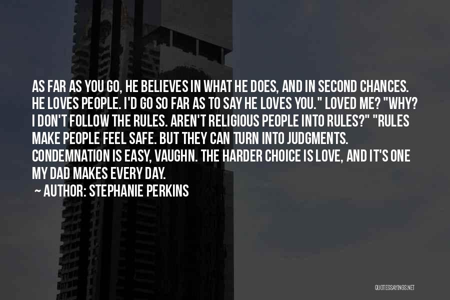 Don't Say You Love Me Quotes By Stephanie Perkins
