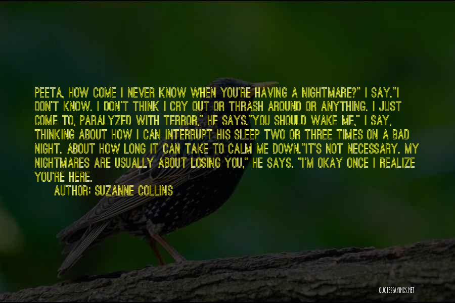 Don't Say You Love Me Quotes By Suzanne Collins