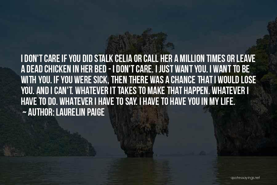 Don't Stalk Me Quotes By Laurelin Paige