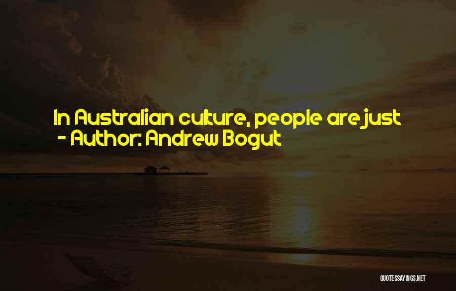 Don't Take Me Serious Quotes By Andrew Bogut