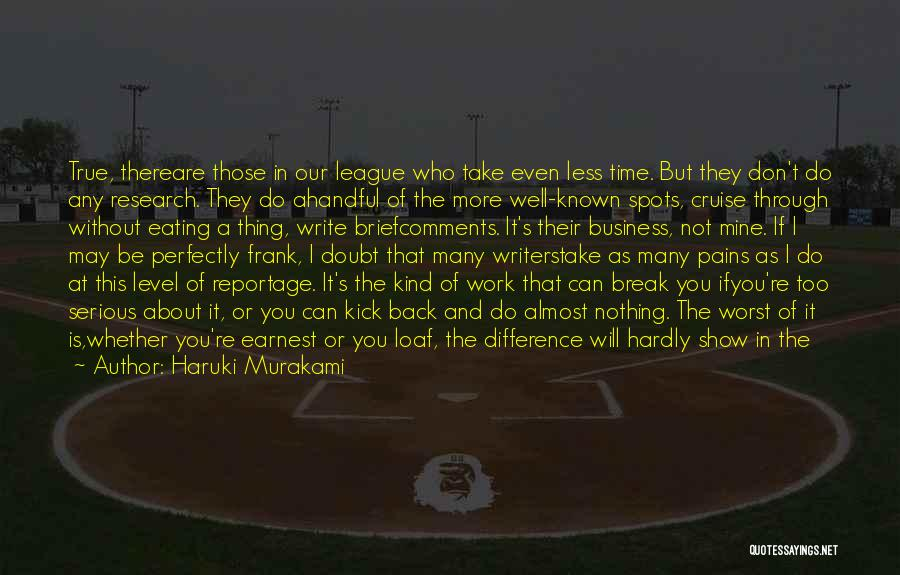 Don't Take Me Serious Quotes By Haruki Murakami