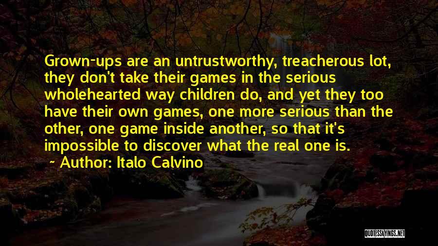 Don't Take Me Serious Quotes By Italo Calvino