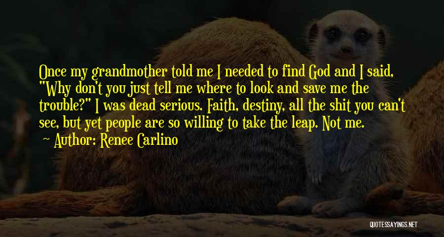 Don't Take Me Serious Quotes By Renee Carlino