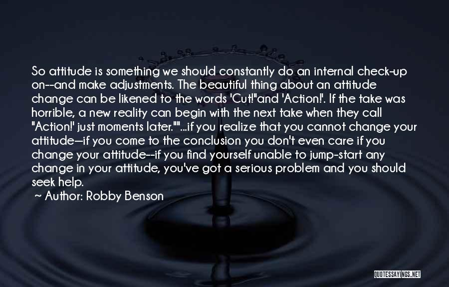 Don't Take Me Serious Quotes By Robby Benson