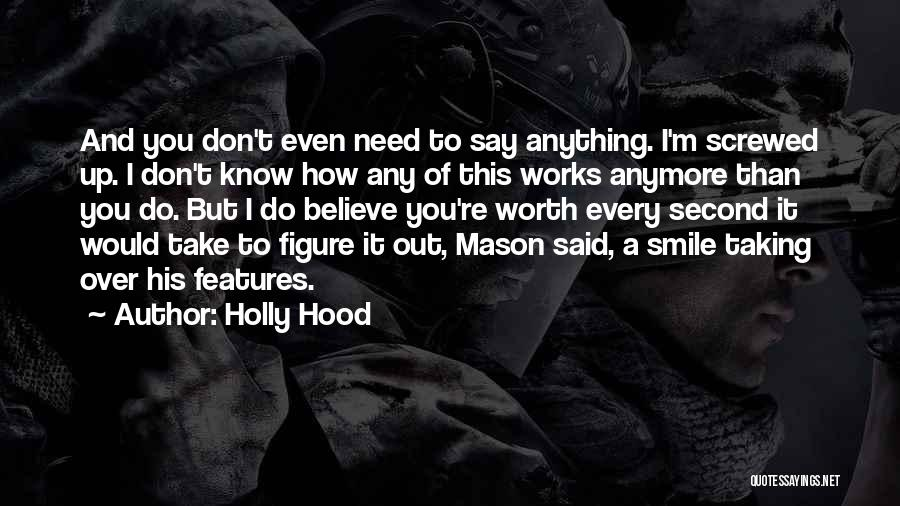 Don't Talk Anymore Quotes By Holly Hood