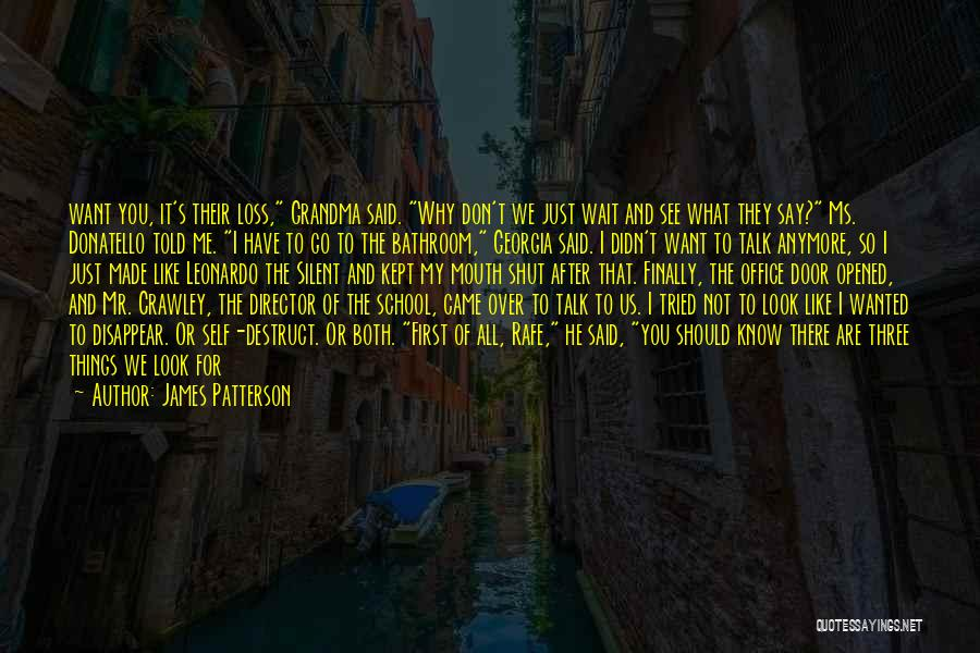 Don't Talk Anymore Quotes By James Patterson