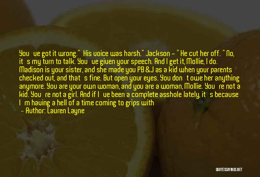Don't Talk Anymore Quotes By Lauren Layne