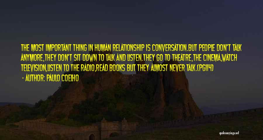 Don't Talk Anymore Quotes By Paulo Coelho