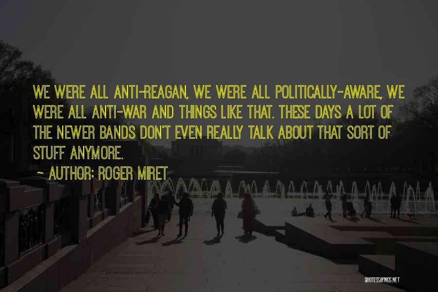 Don't Talk Anymore Quotes By Roger Miret