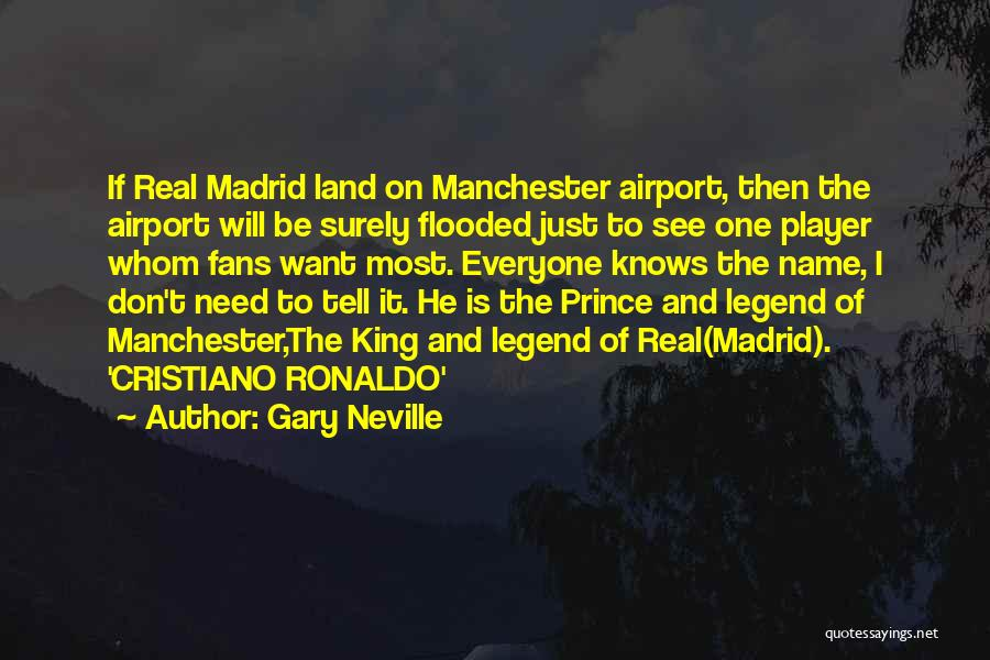 Don't Tell Everyone Quotes By Gary Neville