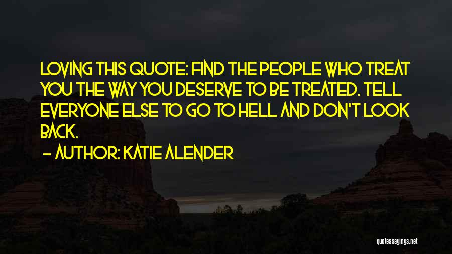 Don't Tell Everyone Quotes By Katie Alender