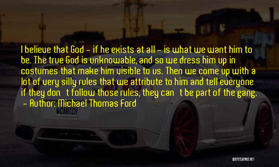 Don't Tell Everyone Quotes By Michael Thomas Ford
