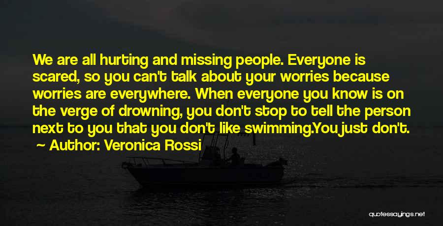 Don't Tell Everyone Quotes By Veronica Rossi