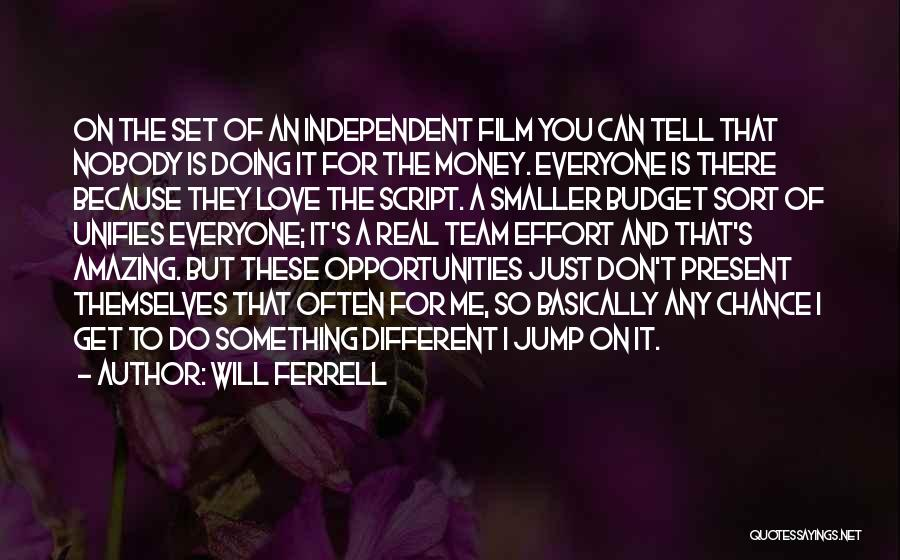 Don't Tell Everyone Quotes By Will Ferrell