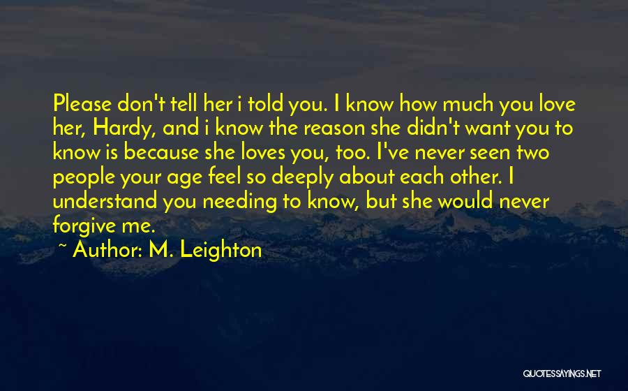 Don't Tell Me How To Feel Quotes By M. Leighton