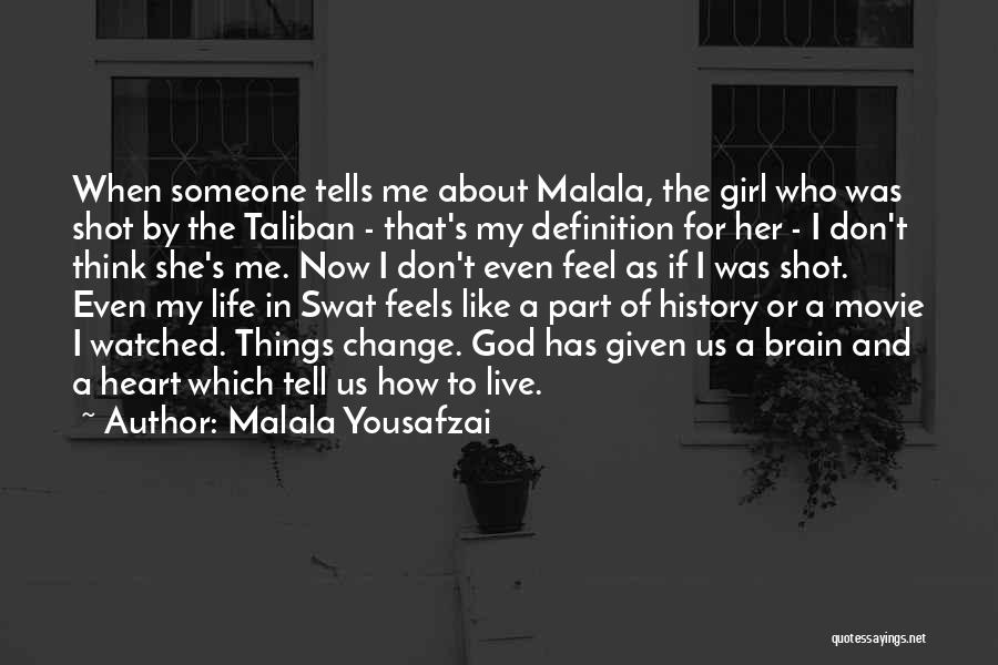 Don't Tell Me How To Feel Quotes By Malala Yousafzai