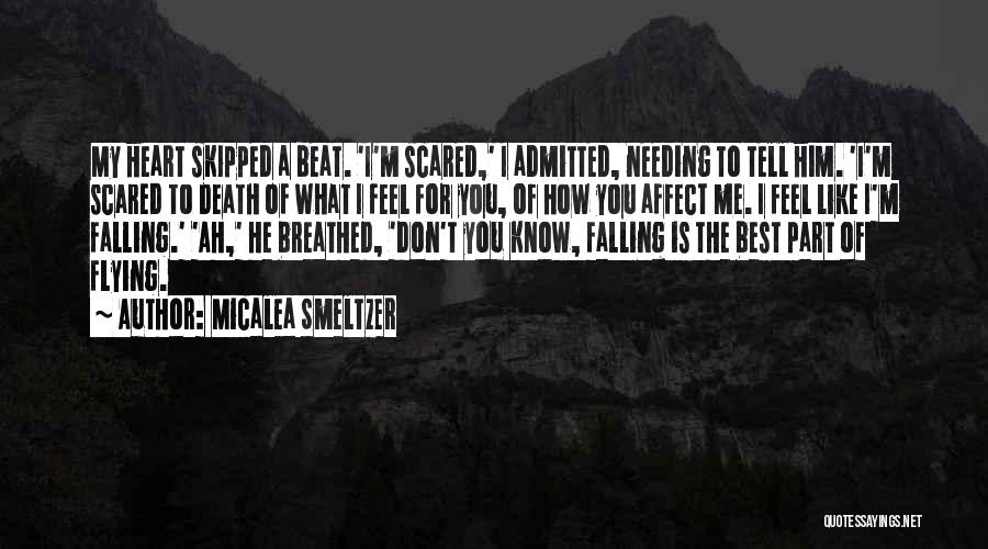 Don't Tell Me How To Feel Quotes By Micalea Smeltzer