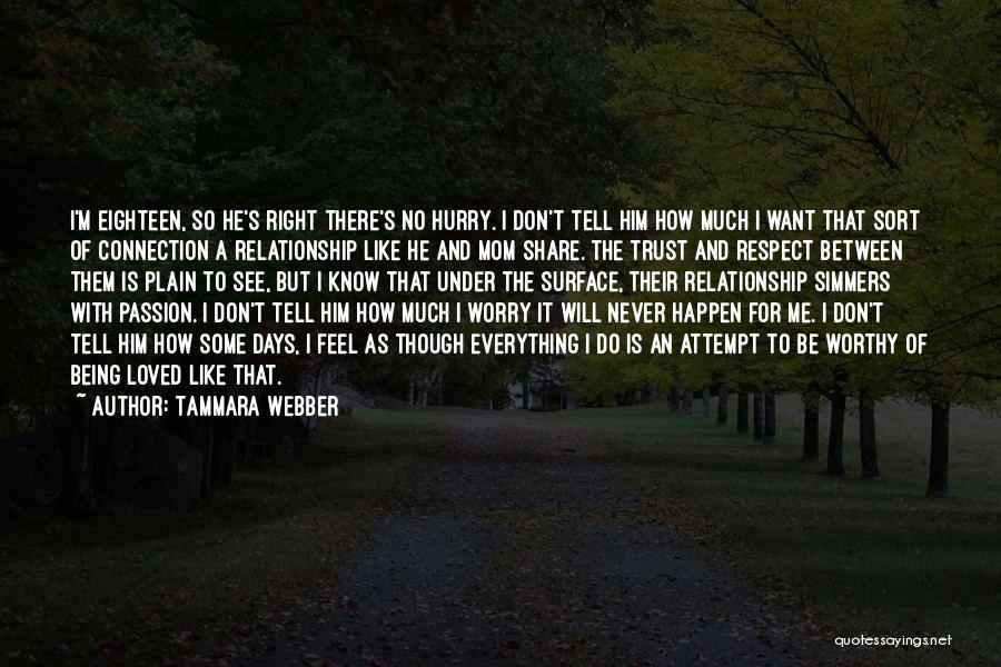 Don't Tell Me How To Feel Quotes By Tammara Webber