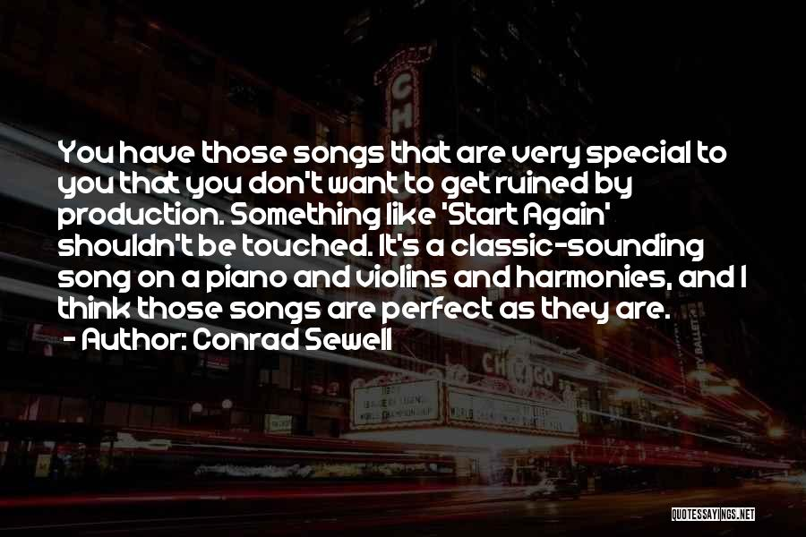 Don't Think You Are Perfect Quotes By Conrad Sewell