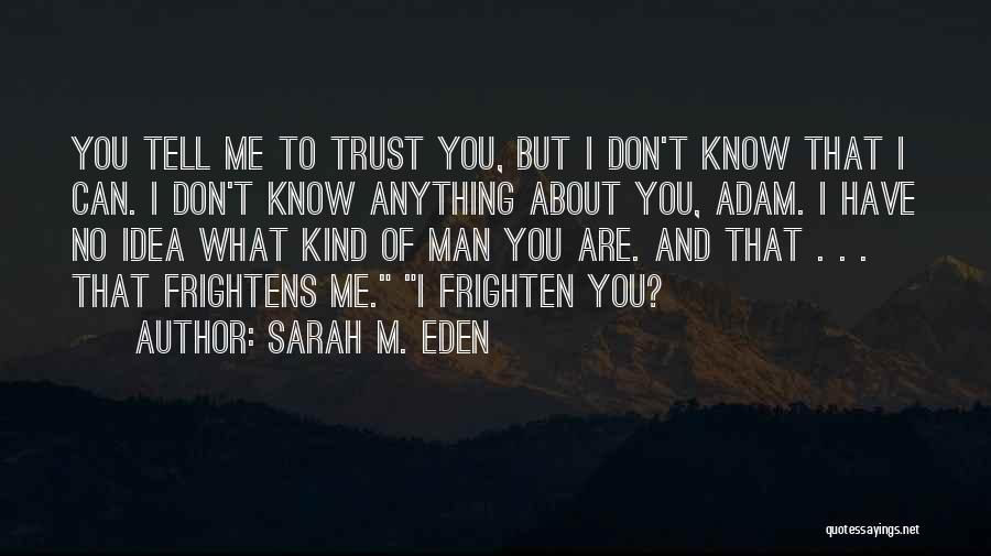 T you trust me quotes don Trust quotes