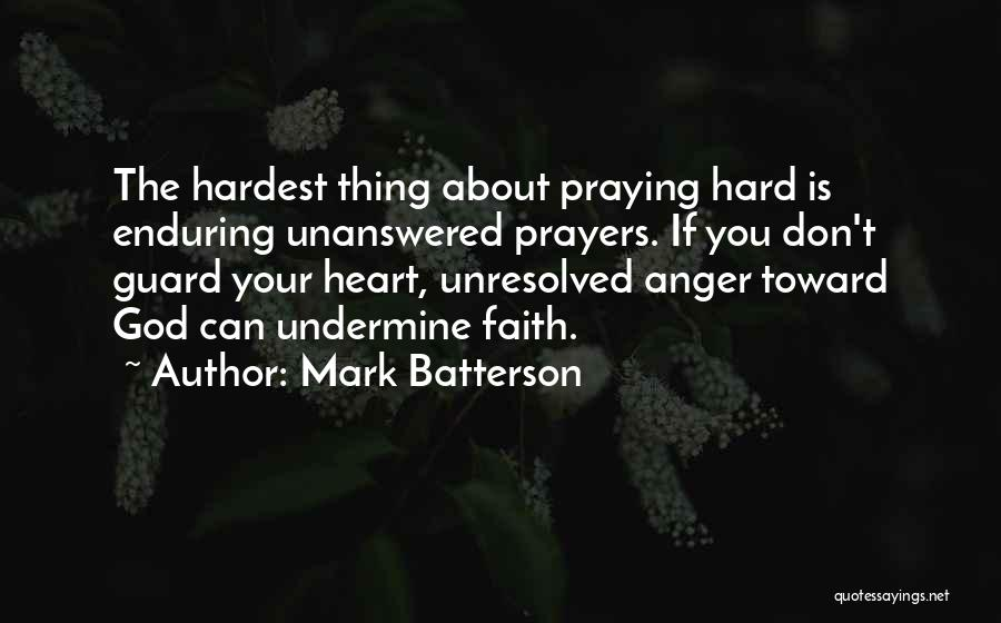 Don't Undermine Me Quotes By Mark Batterson