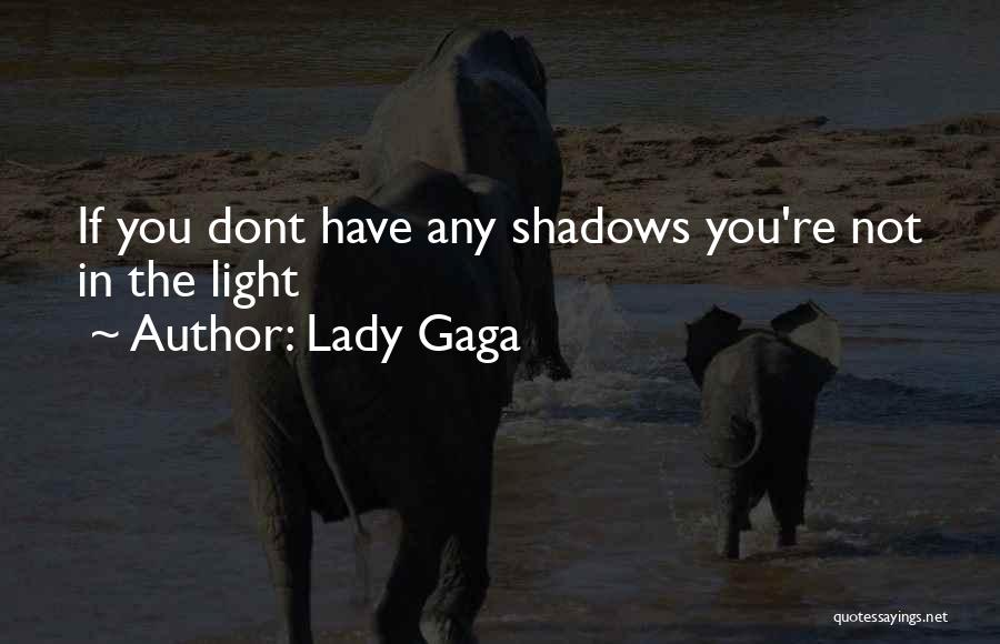 Dont Want U Quotes By Lady Gaga