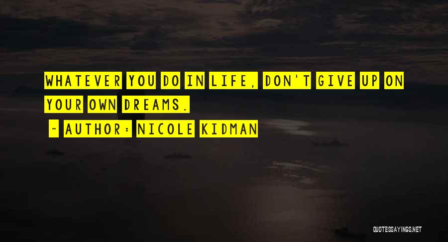 Dont Want U Quotes By Nicole Kidman