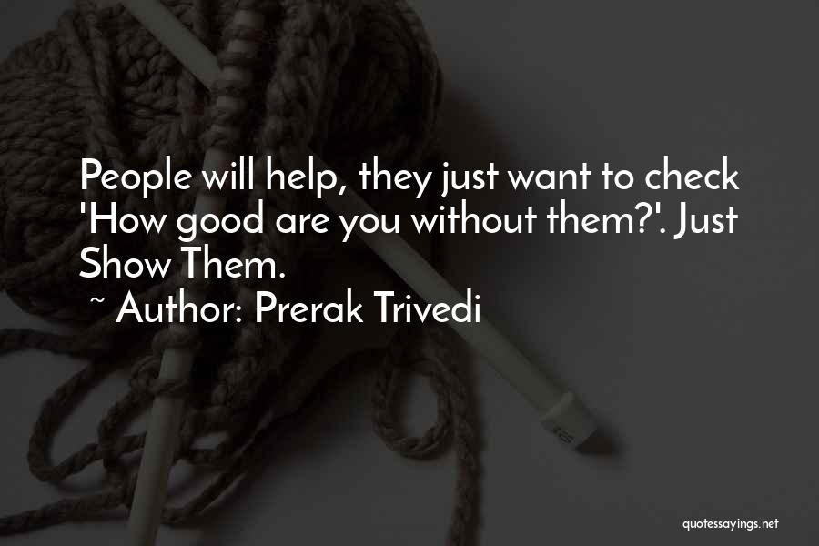 Dont Want U Quotes By Prerak Trivedi