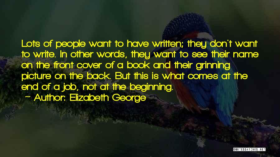 Don't Want You Back Picture Quotes By Elizabeth George