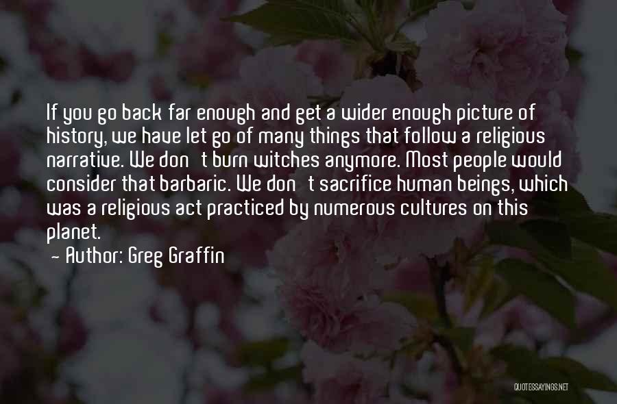 Don't Want You Back Picture Quotes By Greg Graffin