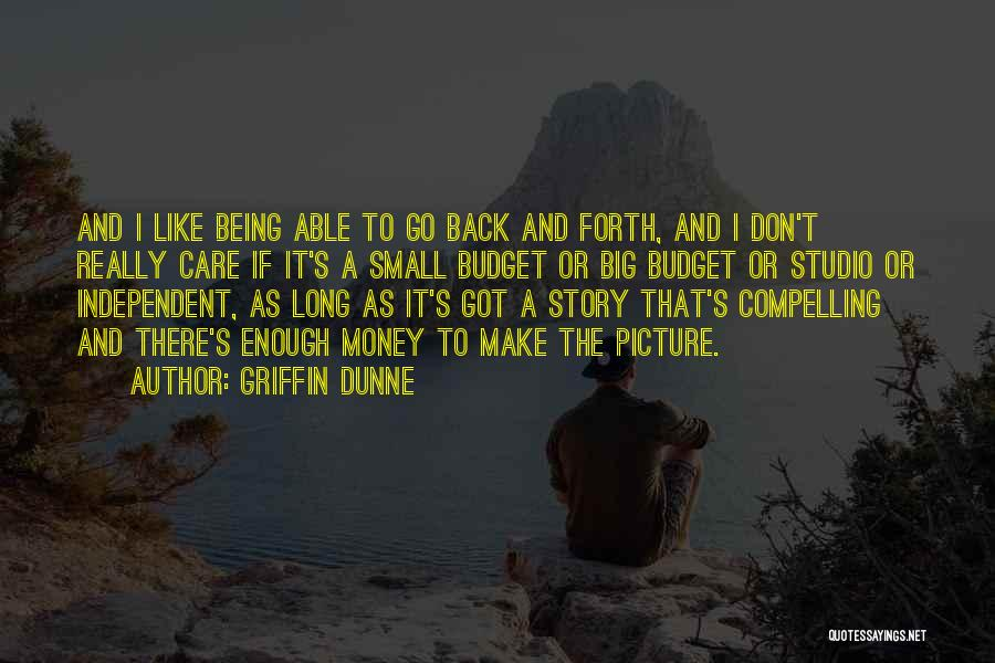 Don't Want You Back Picture Quotes By Griffin Dunne