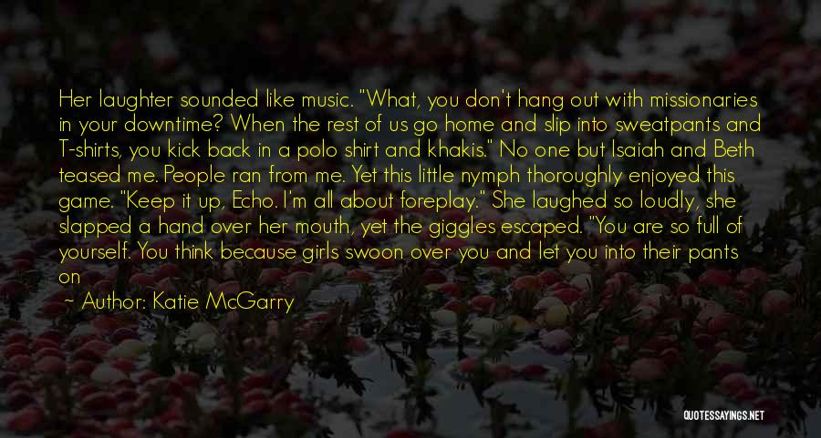 Don't Want You Back Picture Quotes By Katie McGarry