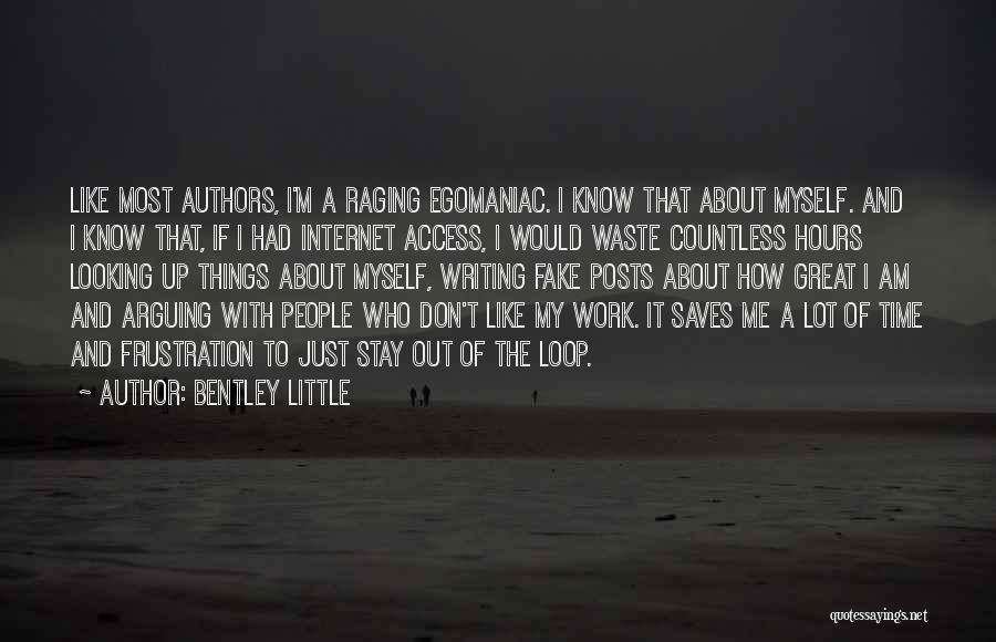 Don't Waste Your Time On Me Quotes By Bentley Little