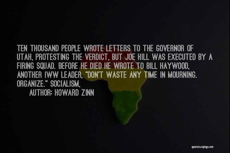Don't Waste Your Time On Me Quotes By Howard Zinn