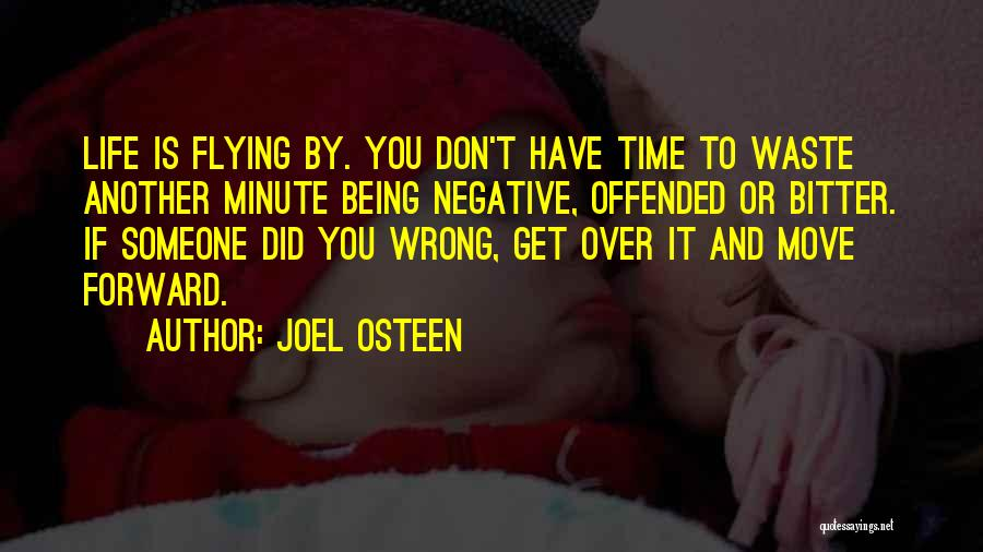 Don't Waste Your Time On Me Quotes By Joel Osteen