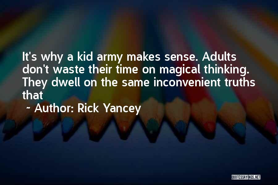 Don't Waste Your Time On Me Quotes By Rick Yancey
