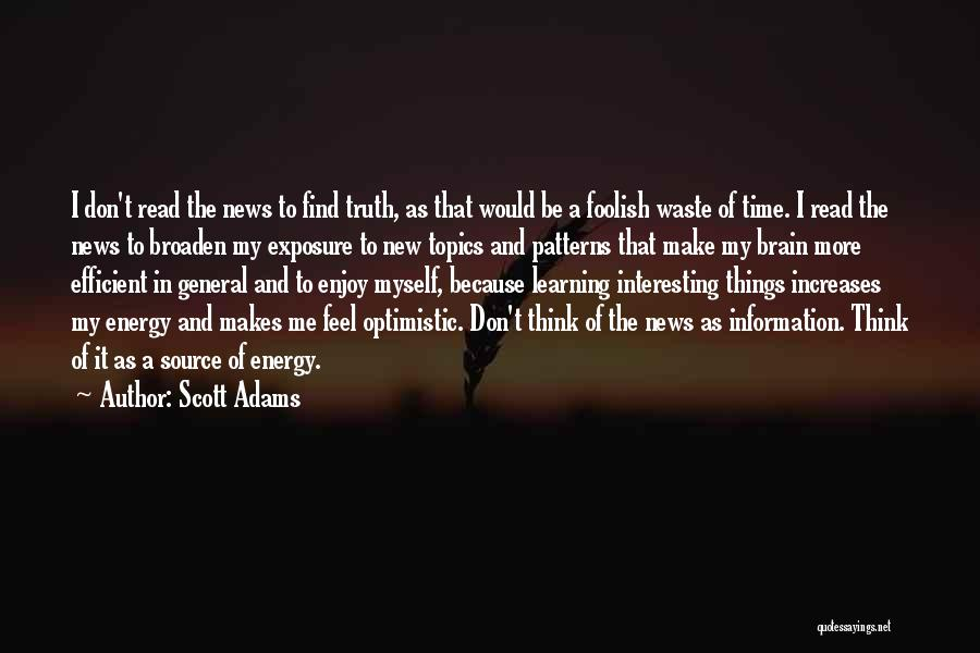 Don't Waste Your Time On Me Quotes By Scott Adams