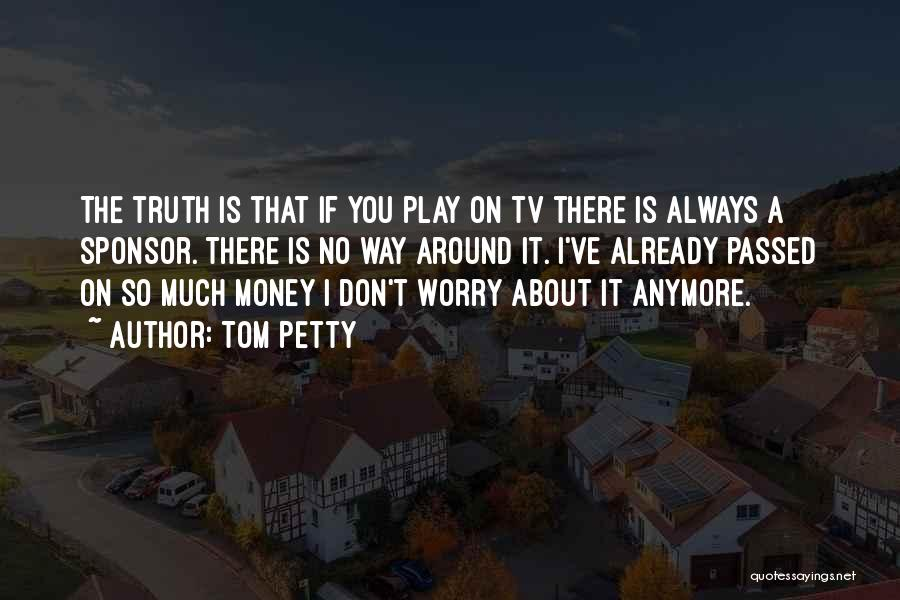 Top 58 Dont Worry About Money Quotes Sayings